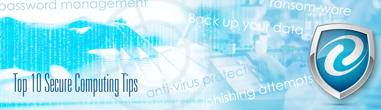 Ten Tips for Cyber Security